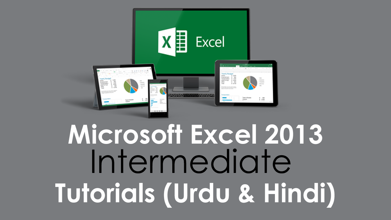Microsoft Excel Training Course – Ms Excel 2013 Intermediate Urdu and Hindi